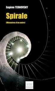 Eugène Ternovsky - Spirale - (Mémoires d'un autre).