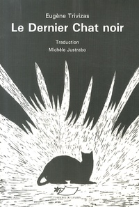Eugène Trivizas - Le dernier chat noir.