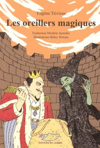 Eugène Trivizas - Les oreillers magiques.