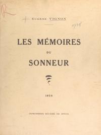 Eugène Vignon et Ch. J. Hallo - Les mémoires du sonneur.