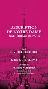 Eugène Viollet-le-Duc et Ferdinand de Guilhermy - Description de Notre-Dame - Cathédrale de Paris.