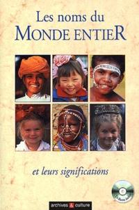 Eugène Vroonen - Les noms du monde entier et leurs significations. - Avec CD-ROM.