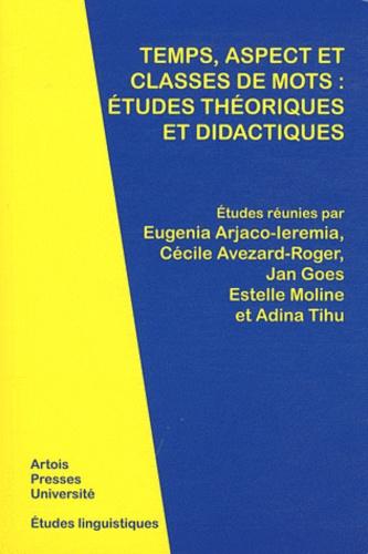 Temps, aspect et classes de mots : études théoriques et didactiques