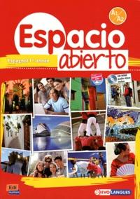 Eugénia Auzas-Mota et Isabelle Bellissent - Espagnol 1re année Espacio abierto - Livre de l'élève Niveau A1-A2. 1 Cédérom