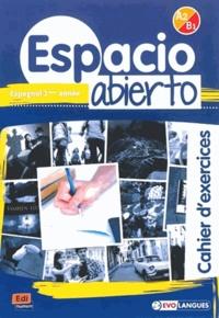 Eugénia Auzas-Mota et Isabelle Bellissent - Espagnol 2e année Espacio abierto A2-B1 - Cahier d'exercices.