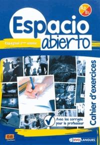 Espagnol 2e année Espacio abierto A2-B1 - Cahiers dexercices avec les corrigés pour le professeur.pdf