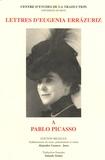Eugenia Errazuriz - Lettres d'Eugenia Errazuriz à Pablo Picasso - Edition bilingue français-espagnol.