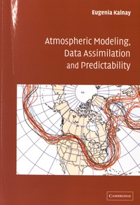 Atmospheric modeling, data assimilation and predictability - Eugenia Kalnay | Showmesound.org