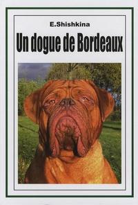 Eugénia Shishkina - Un dogue de Bordeaux.