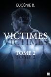 Eugénie B. - Victimes - Tome 2.