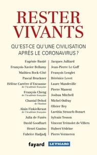 Eugénie Bastié et François-Xavier Bellamy - Rester vivants - Qu'est-ce qu'une civilisation après le coronavirus ?.