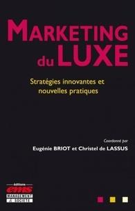 Marketing du luxe - Stratégies innovantes et nouvelles pratiques.pdf