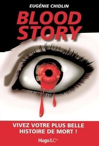 Eugénie Chidlin - Blood Story.
