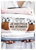 Eugénie Da Rocha - Je recycle mes vêtements - 10 idées upcycling textile.