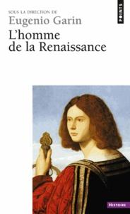 Eugénie Garin - L'homme de la Renaissance.