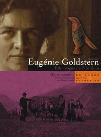 Eugénie Goldstern - Eugénie Goldstern (1884-1942), ethnologue de l'arc alpin - Oeuvres complètes.