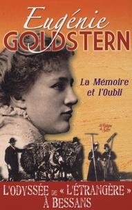 """Eugénie Goldstern - La Mémoire et l'Oubli - L'Odyssée de """"l'étrangère"""" à Bessans."""