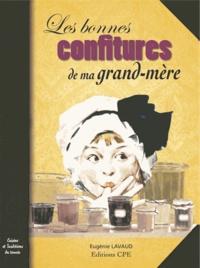 Eugénie Lavaud - Les bonnes confitures de ma grand-mère.