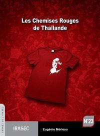 Eugénie Mérieau - Les Chemises Rouges de Thaïlande.