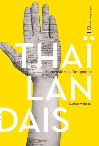 Thaïlandais. Lignes de vie d'un peuple