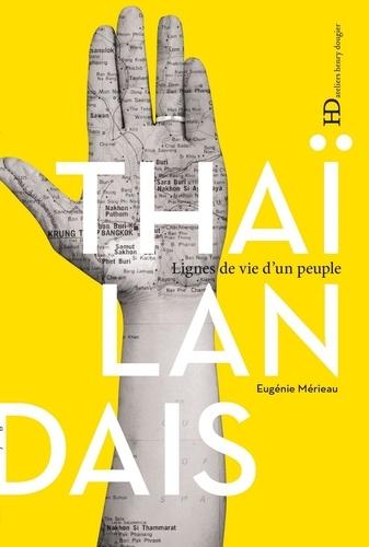 Eugénie Mérieau - Thaïlandais - Lignes de vie d'un peuple.