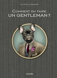 Eugénie Saint-Antoine - Comment être un vrai gentleman.