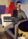 Eugénie Tenezakis et Philippe Frocrain - Parcours de travailleurs dans une économie mondialisée.