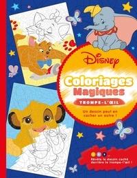 Eugénie Varone - Disney classiques - Coloriages magiques - Trompe-l'oeil.