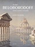 Eugénie von Neipperg - André Beloborodoff - Architecte peintre scénographe.