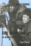 Eugénie Zvonkine - Kira Mouratova - Un cinéma de la dissonance.