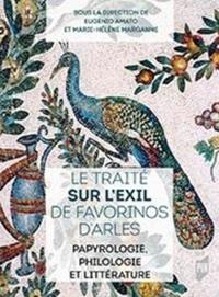 Le traité Sur lexil de Favorinos dArles - Papyrologie, philologie et littérature.pdf