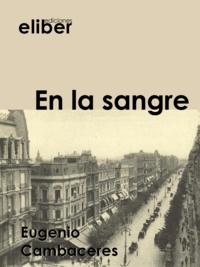 Eugenio Cambaceres - En la sangre.