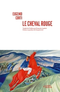 Eugenio Corti - Le cheval rouge.