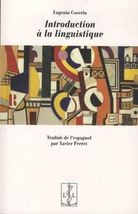 Eugenio Coseriu - Introduction à la linguistique.