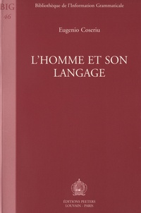 Eugenio Coseriu - L'homme et son langage.