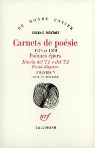 Eugenio Montale - Poésies - Tome 5, Carnets de poésies.