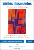 Eugenio Randi et Luca Bianchi - VERITES DISSONANTES. - Aristote à la fin du Moyen Age.