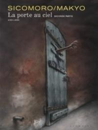 Eugenio Sicomoro et  Makyo - La Porte au Ciel Tome 2 :  - Edition spéciale.
