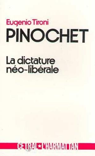 Eugenio Tironi - Pinochet - La dictature néo-libérale.