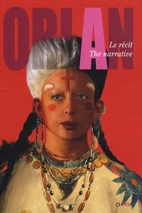 Eugenio Viola et Lórand Hegyi - Orlan - Le récit, édition bilingue français-anglais.