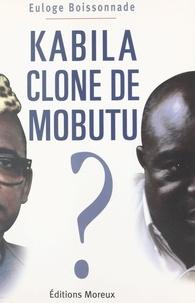Euloge Boissonnade - Kabila clone de Mobutu ?.