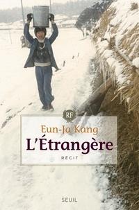 Eun-Ja Kang - L'Etrangère.