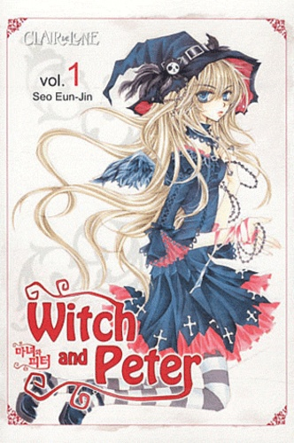 Eun-jin Seo - Witch and Peter Tome 1 : .