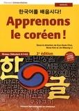 Eun-Sook Choi et Bona Kim - Apprenons le coréen ! - Niveau débutant A1-A2. 1 CD audio