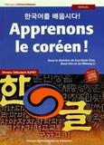 Eun-Sook Choi et Bona Kim - Apprenons le coréen ! Niveau débutant A2-B1. 1 CD audio