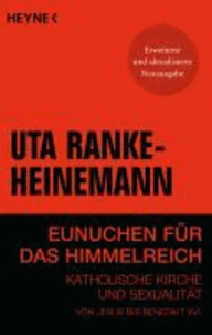 Eunuchen für das Himmelreich - Katholische Kirche und Sexualität.