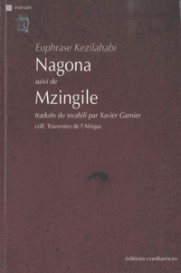 Euphrase Kezilahabi - Nagona suivi de Mzingile.
