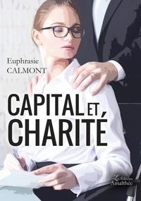 Euphrasie Calmont - Capital et charité.