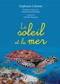 Euphrasie Calmont - Le soleil et la mer.