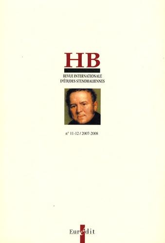 Michel Arrous - HB - Revue internationale d'études stendhaliennes N° 11-12/2007-2008 : Stendhal, Mérimée et les écrivains romantiques : le sang, la violence et la mort.